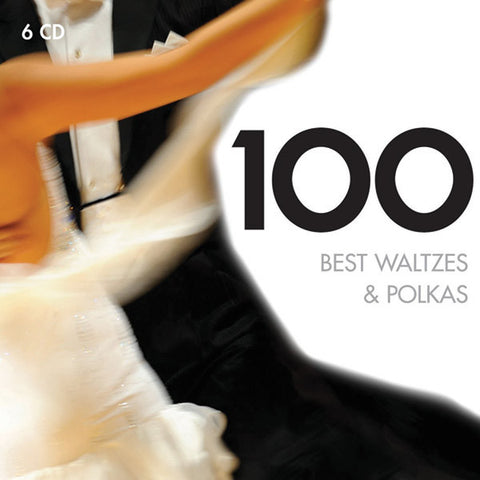100 Best Waltzes & Polkas 6-CD SET