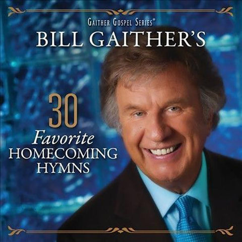Bill Gaither's 30 Favorite Homecoming Hymns 2-CD Set