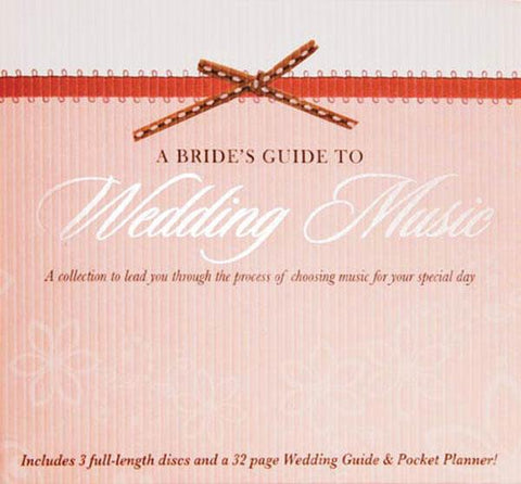A Bride's Guide to Wedding Music 3-CD Set