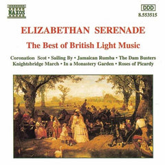 Elizabethan Serenade: Best of British Light Music