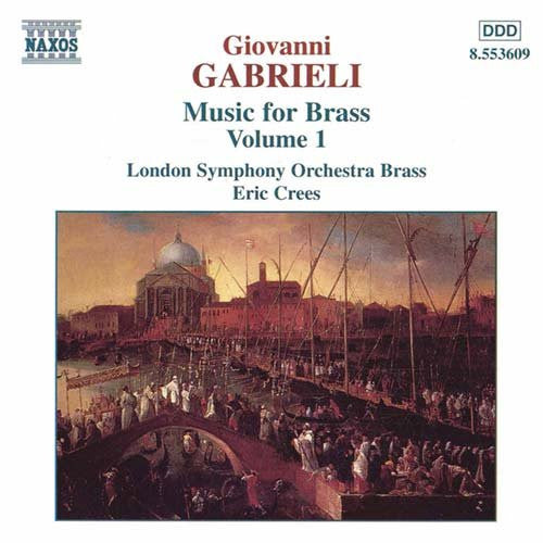 Giovanni Gabrieli Music for Brass Volume 1