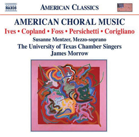 American Choral Music: University of Texas Chamber Singers