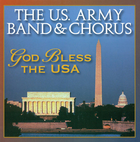 U.S. Army Band: God Bless the USA