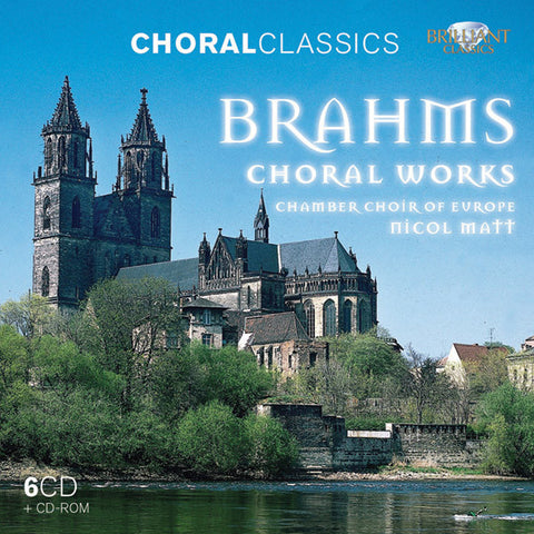 Brahms: Choral Works 6-CD Set