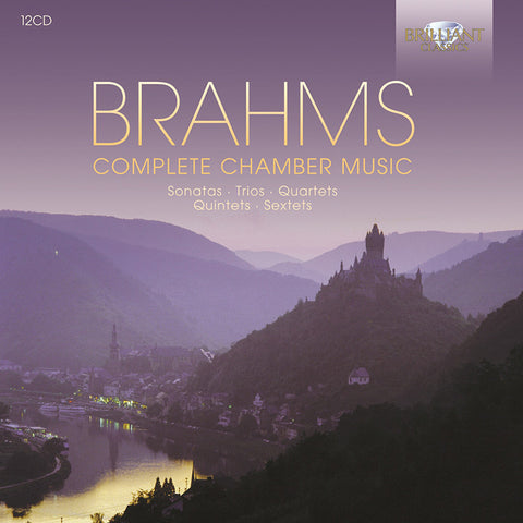 Brahms: Complete Chamber Music 12-CD Set