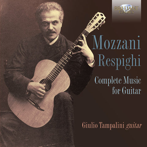 Mozzani: Respighi - Complete Music for Guitar