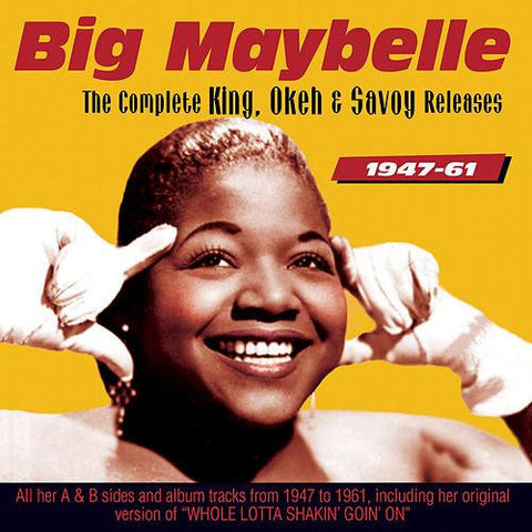 Big Maybelle: Complete King, Okeh And Savoy Releases 1947-59 2-CD Set