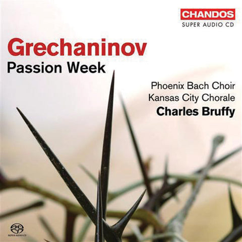 Grechaninov: Passion Week