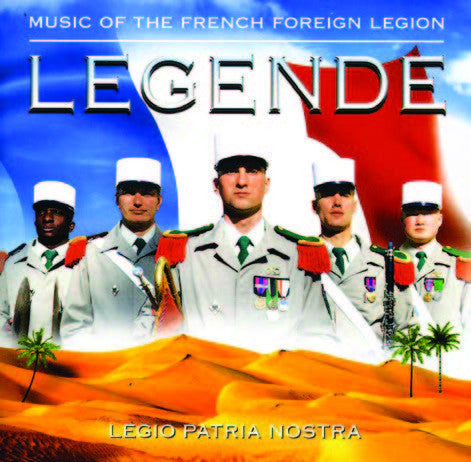 Band of the French Foreign Legion: Legende