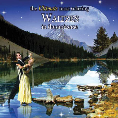 The Ultimate Most Relaxing Waltzes in the Universe