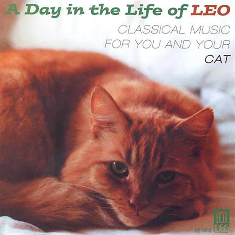 Classical Music For You and Your Pet: A Day in the Life of Leo