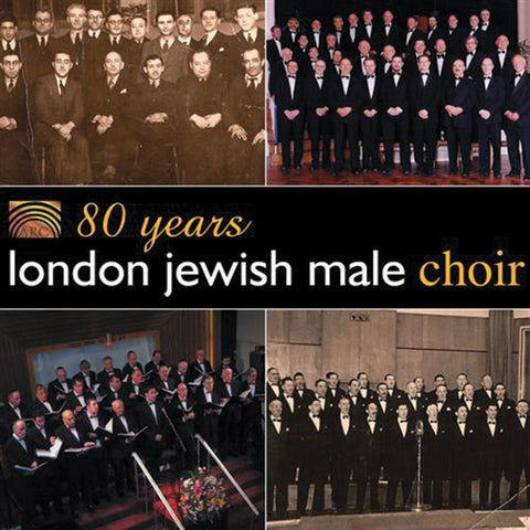 80 Years: London Jewish Male Choir