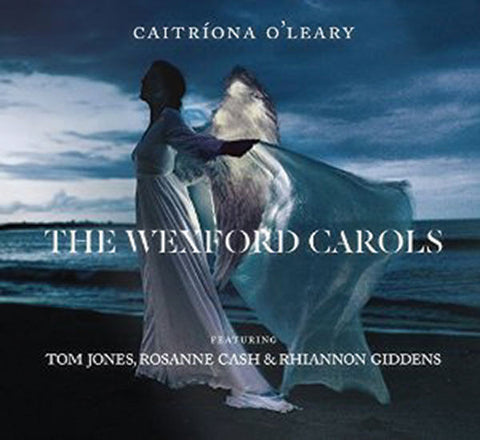 The Wexford Carols: Caitronia O'Leary