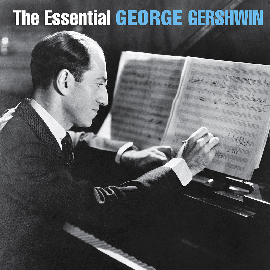 George Gershwin: The Essential George Gershwin 2-CD Set