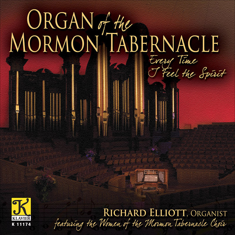 Organ of the Tabernacle Choir: Everytime I Feel the Spirit