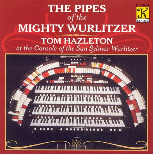 Pipes of the Mighty Wurlitzer