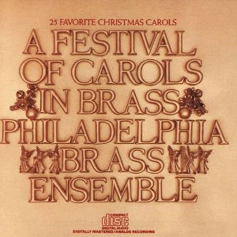 Philadelphia Brass Ensemble: Festival of Carols and Brass