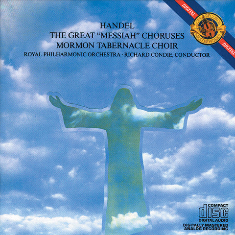 Mormon Tabernacle Choir: Great Messiah Choruses