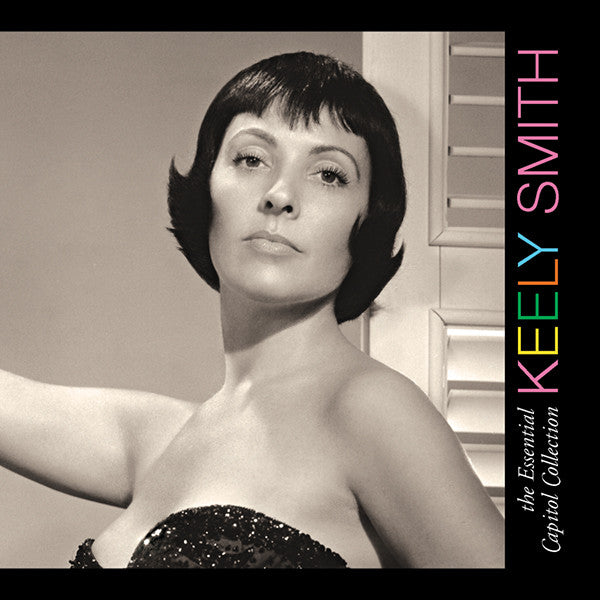Keely Smith: Essential Capitol Collection
