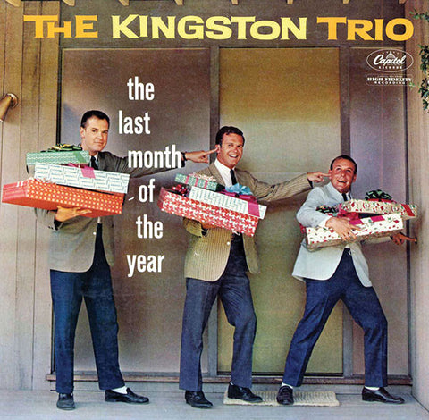 Kingston Trio: The Last Month Of The Year