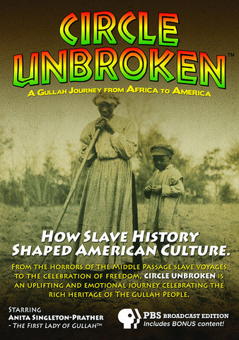 Circle Unbroken: A Gullah Journey from Africa to American DVD