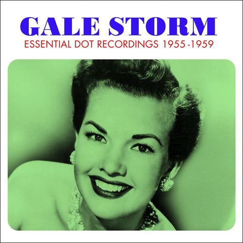 Gale Storm: Essential Dot Recordings 1955-1959 3-CD Set