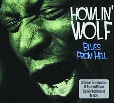 Howlin' Wolf: Blues From Hell 3-CD Set