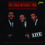 Chad Mitchell Trio: Live