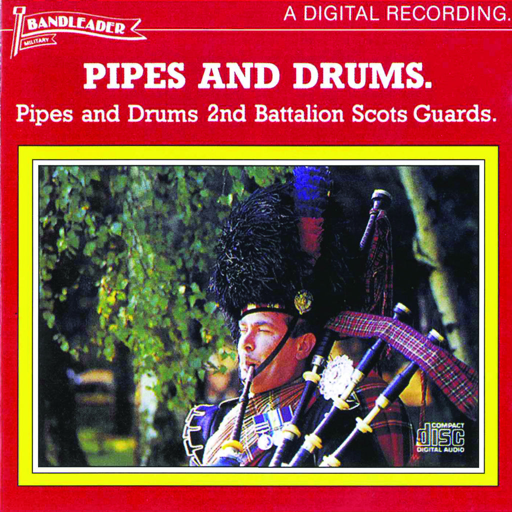 The 2nd Battalion Scots Guards: Pipes and Drums