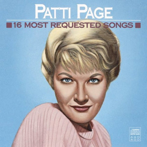 Patti Page: 16 Most Requested Songs