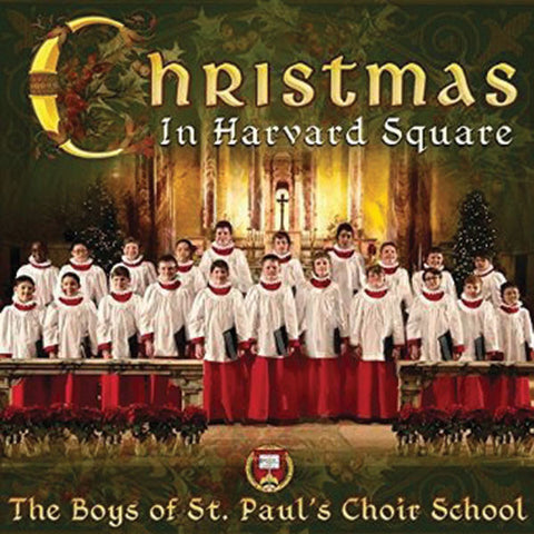 Boys of St Paul Choir School: Christmas in Harvard Square