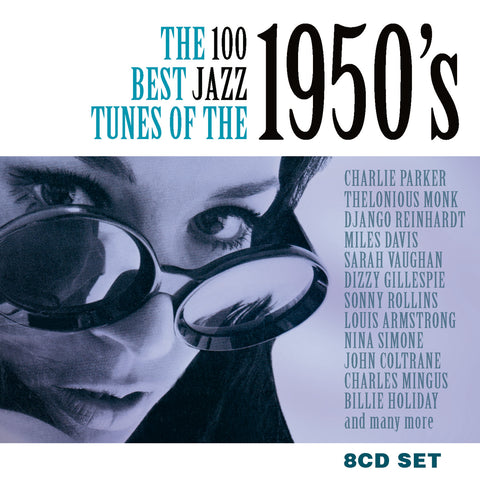 100 Best Jazz Tunes of the 50s Deluxe Box Set
