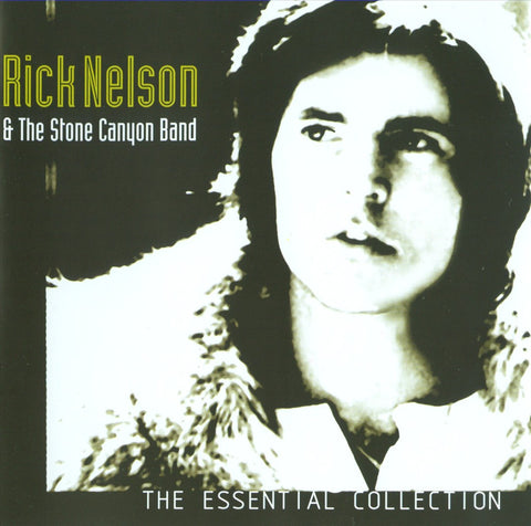 Ricky Nelson & Stone Canyon Band: Essential
