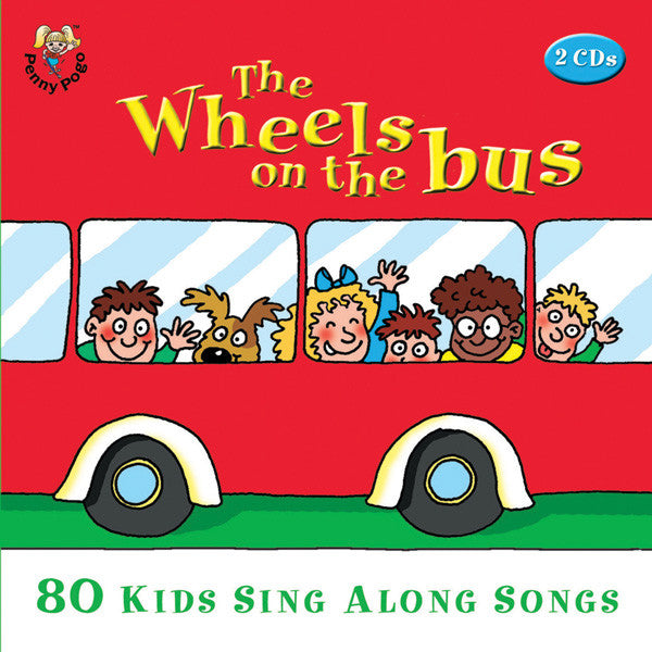 The Wheels On The Bus: 80 Kids Sing Along Songs 2-CD Set