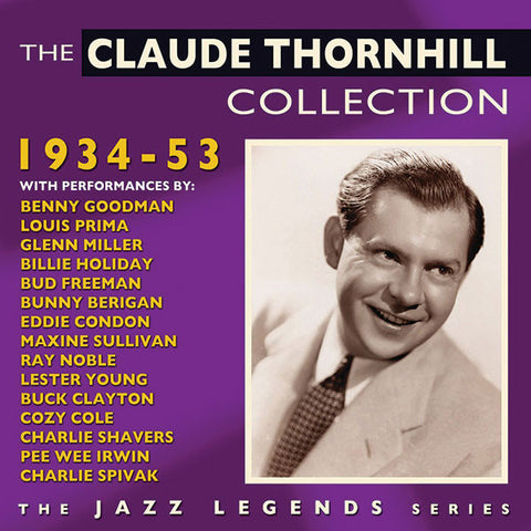 Claude Thornhill: Collection 1934-53 2-CD Set