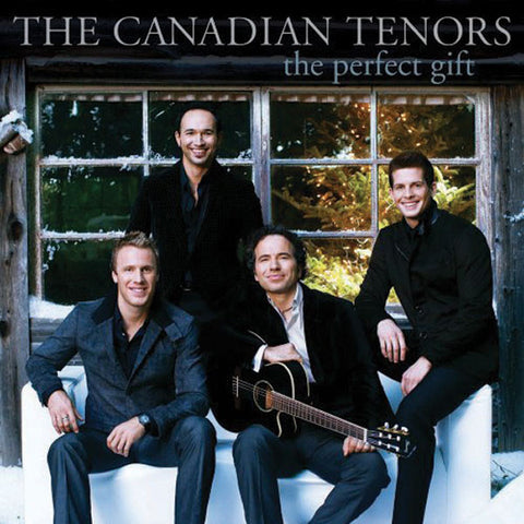 Canadian Tenors: The Perfect Gift