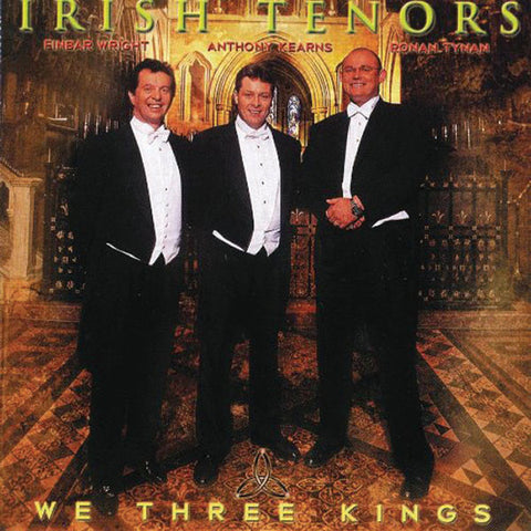 The Irish Tenors: We Three Kings