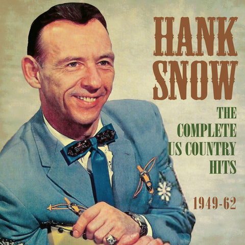 Hank Snow: Complete U.S. Country Hits 1949-1962 2-CD Set