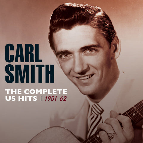 Carl Smith: Complete U.S. Hits 1951-1962 2-CD Set