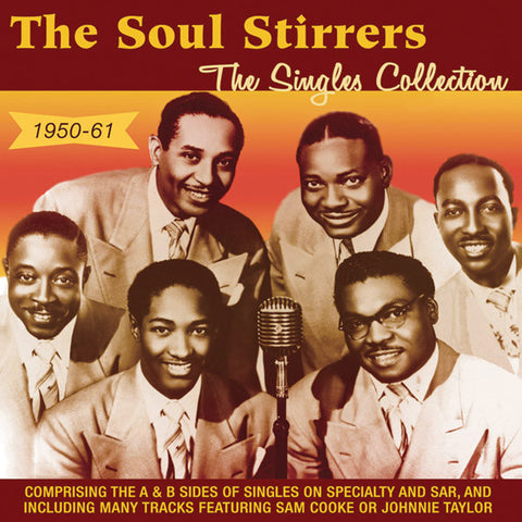 The Soul Stirrers: Singles Collection 1950-1961 2-CD Set