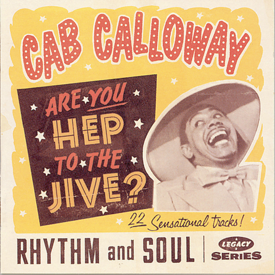 Cab Calloway: Are You Hep to the Jive?