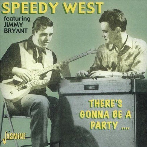 Speedy West: There's Gonna Be a Party