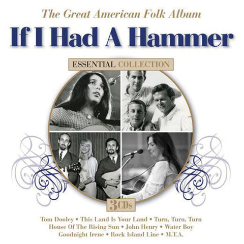 If I Had A Hammer: The Great American Folk Album 3-CD Set