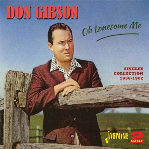 Don Gibson: Oh Lonesome Me Singles Collection 2-CD Set