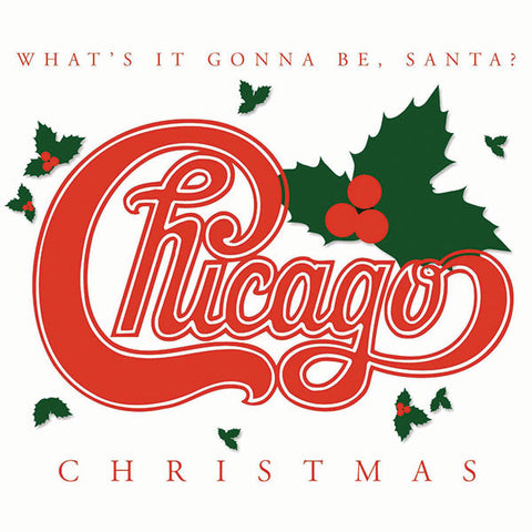 Chicago: What's It Gonna Be Santa