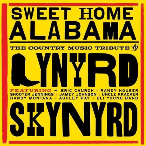 Sweet Home Alabama: Country Music Tribute to Lynyrd Skynyrd