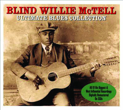 Blind Willie McTell: Ultimate Blues Collection 2-CD Set