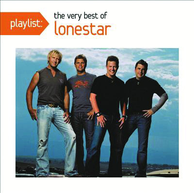 Lonestar: The Best of Lonestar