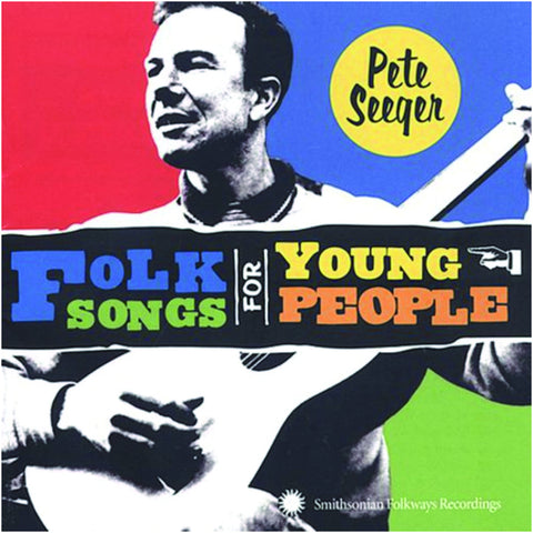 Pete Seeger: Folk Songs for Young People
