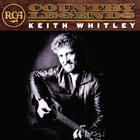 Keith Whitley: RCA Country Legend